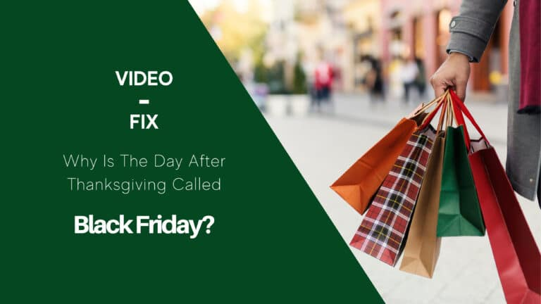 Video-Fix: Why Is The Day After Thanksgiving Called Black Friday?