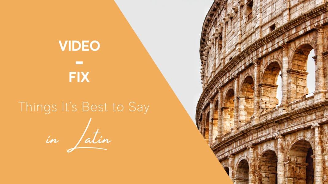 Video-Fix: Latin
