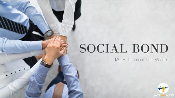 IATE Term of the Week: Social Bond