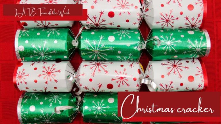 IATE Term of the week: Christmas cracker