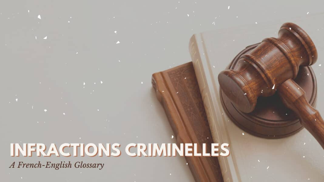 Infractions Criminelles Glossary_Feature