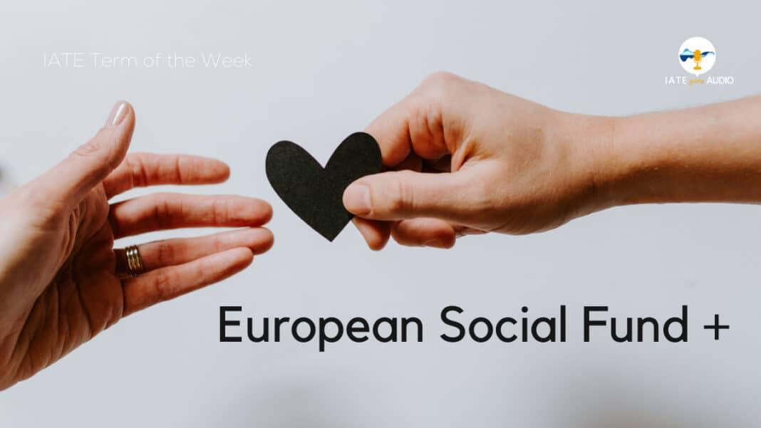 European Social Fund + AUDIO