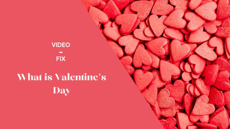 Video-Fix: What is Valentine's Day?