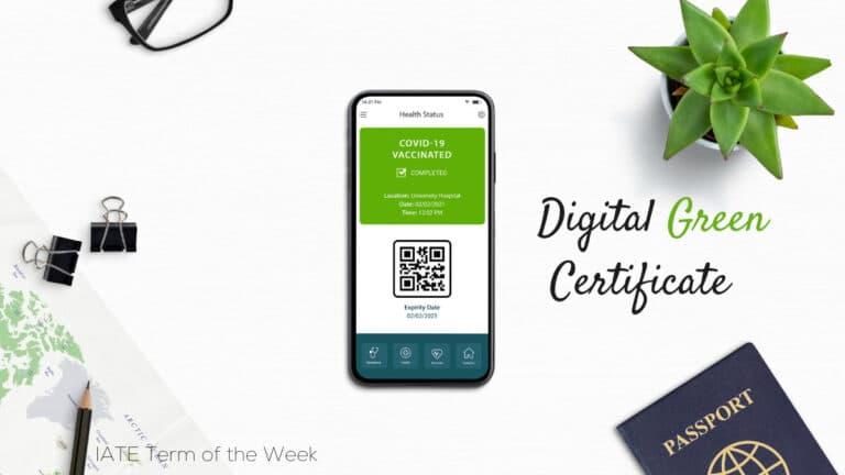 IATE Term of the Week: Digital Green Certificate