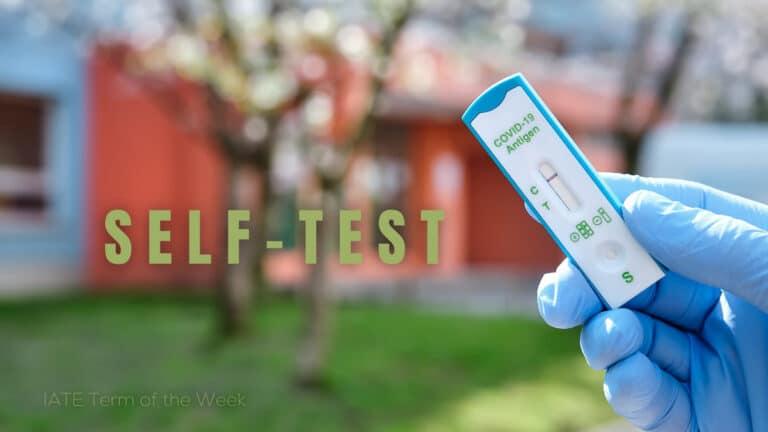 IATE Term of the Week: Self-test