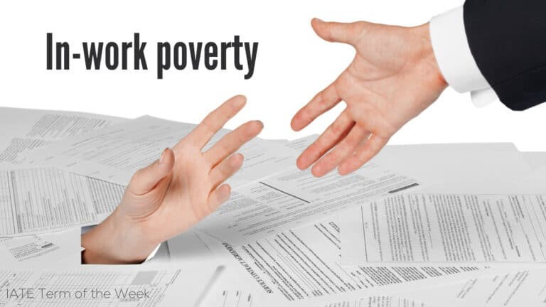 IATE Term of the Week: In-work poverty