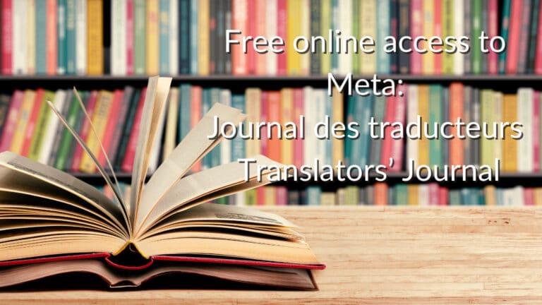 Free online access to Meta: Journal des traducteurs / Translators' Journal