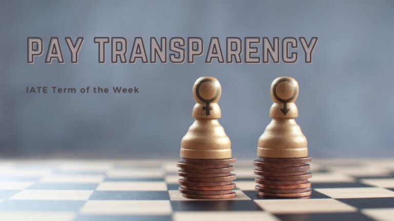 IATE Term of the Week: Pay Transparency