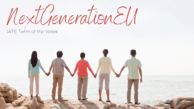 IATE Term of the Week: NextGenerationEU