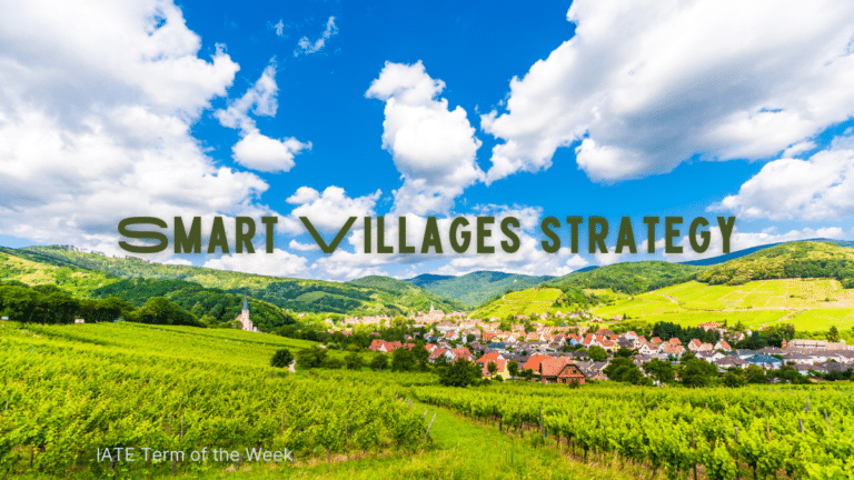 IATE Term of the Week: Smart Villages strategy