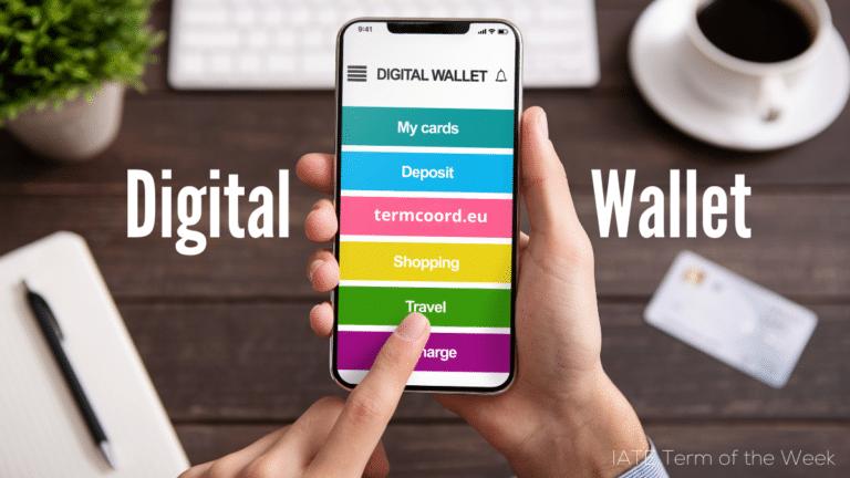 IATE Term of the Week: Digital Wallet