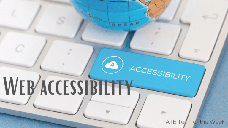 IATE Term of the Week: Web Accessibility