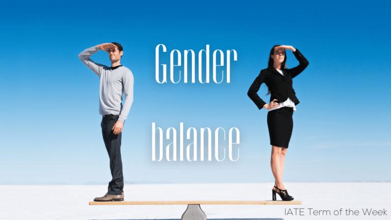 IATE Term of the Week: Gender Balance
