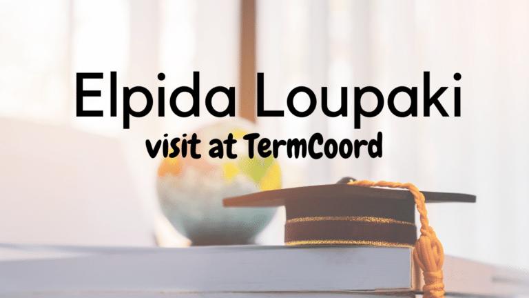 Elpida Loupaki visited TermCoord